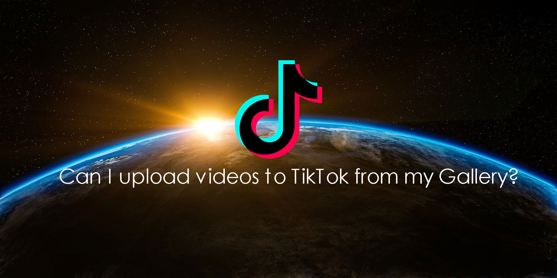 Can-I-upload-videos-to-TikTok-from-my-Gallery-banner