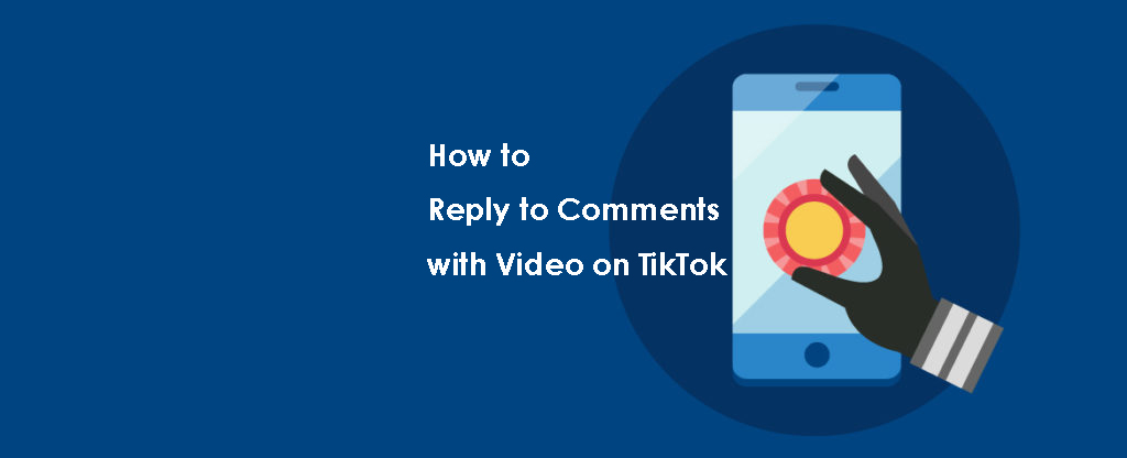 How-to-Reply-to-Comments-with-Video-on-TikTok